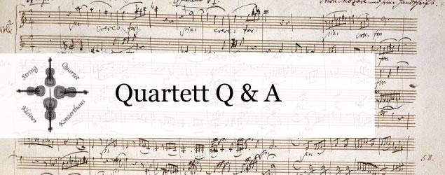 クライネス・コンツェルトハウス四重奏団Q&A